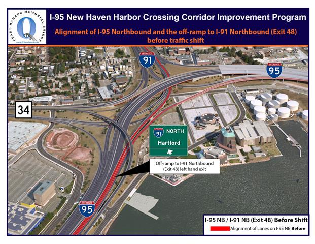 Before the I-95 Northbound traffic shift the exit to I-91 Northbound (Exit 48) is now on the left. It will become a right-hand exit after the traffic shift is completed.